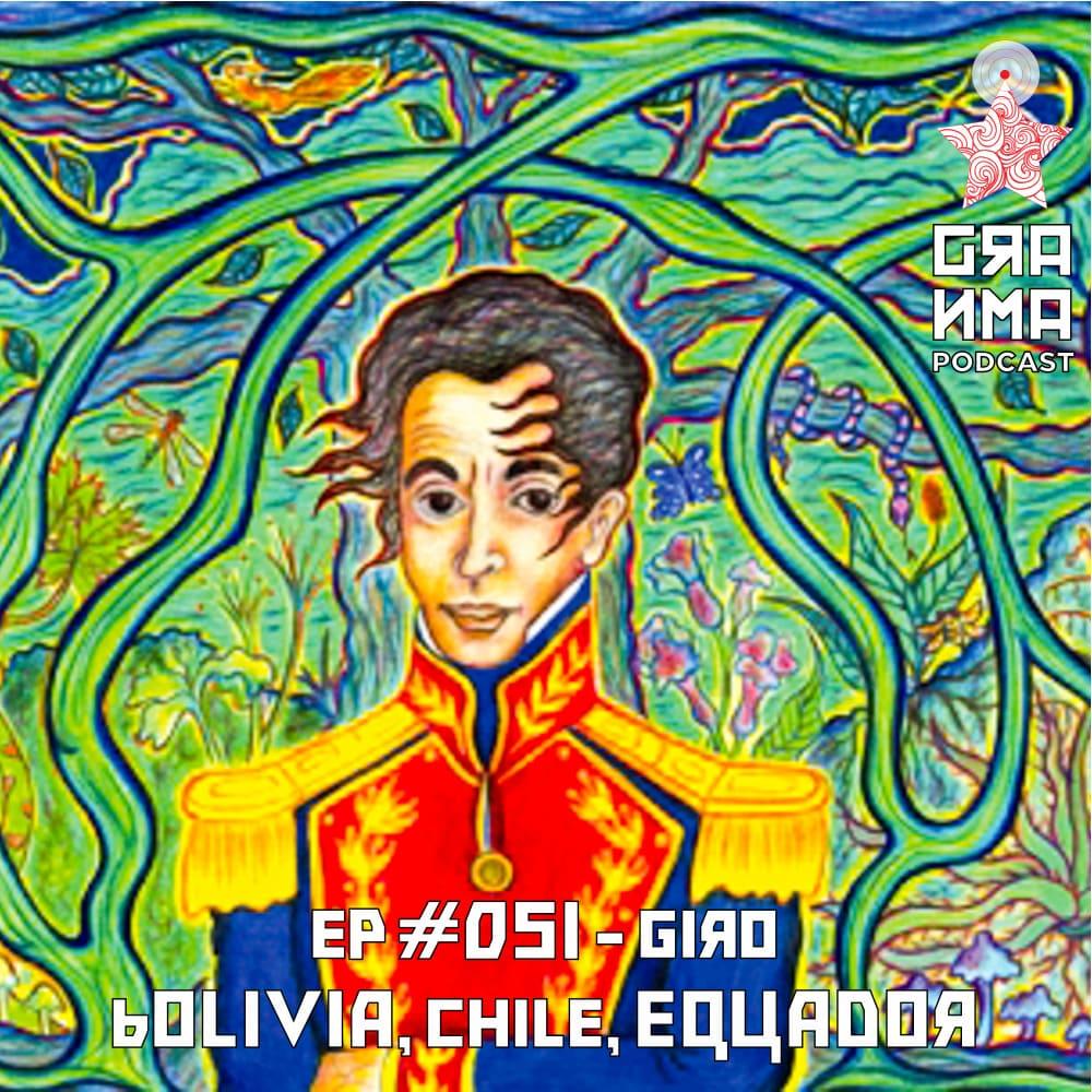 Giro – Bolívia, Chile, Equador