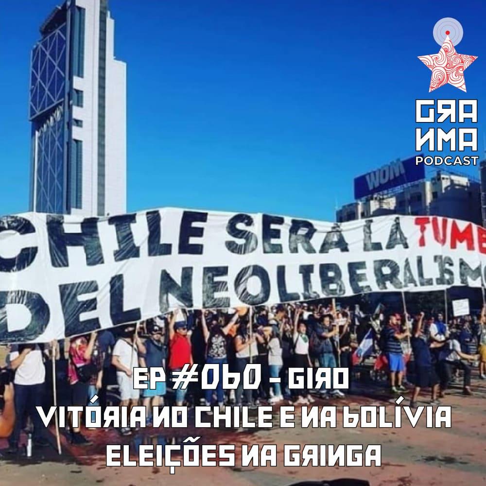 Granma Episódio 60 Giro - Vitórias no Chile e na Bolívia, Eleiçoes na gringa