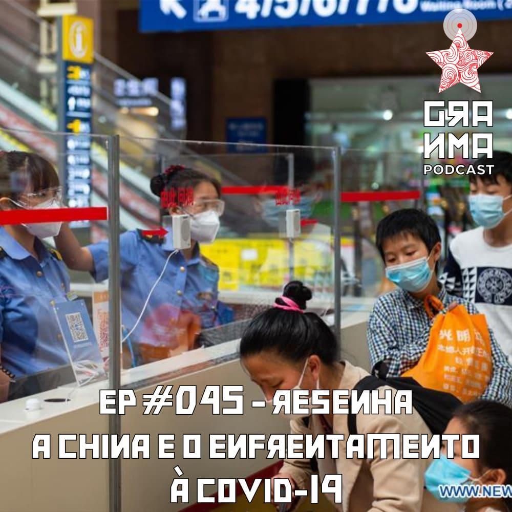 Resenha – A China e o enfrentamento à COVID-19