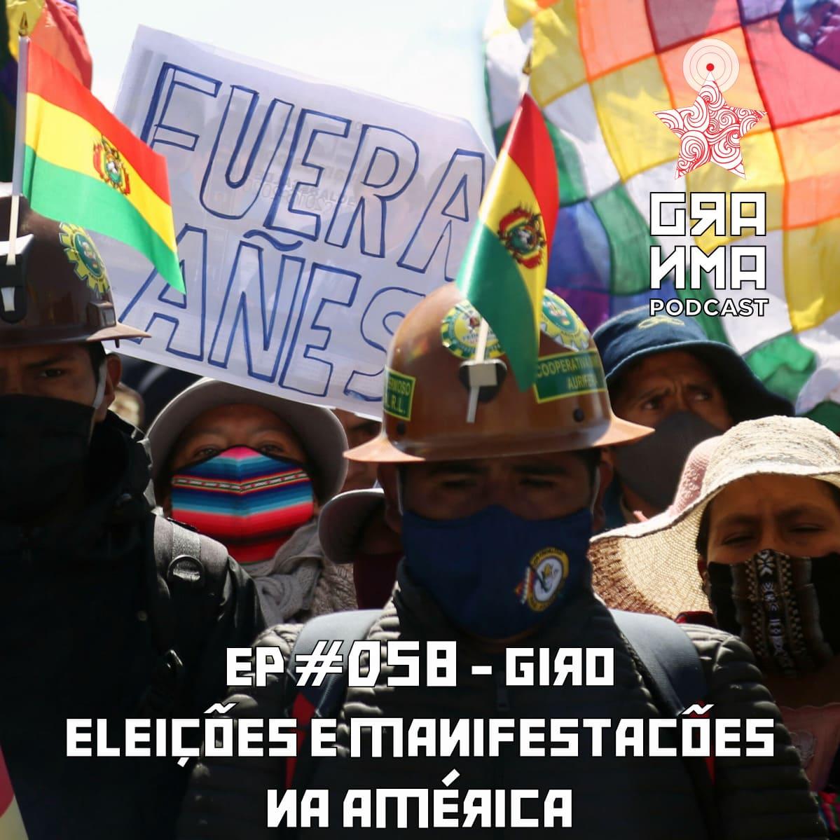 Granma Episódio 58 Giro Eleições e Manifestações na América